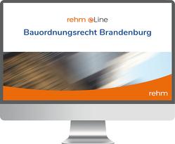 Bauordnungsrecht Brandenburg online von Bauer,  Karl, Böhme,  Günter, Dirnberger,  Franz, Förster,  Jan-Dirk, Radeisen,  Marita, Spiekermann,  Lydia, Thom,  Alexander