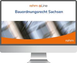 Bauordnungsrecht Sachsen online von Bauer,  Karl, Böhme,  Günter, Dirnberger,  Franz, Hauser,  Stefan, Jäde,  Sigrid, Radeisen,  Marita, Rauscher,  Felix, Spiekermann,  Lydia, Thom,  Alexander