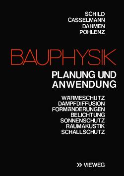 Bauphysik von Schild,  Erich