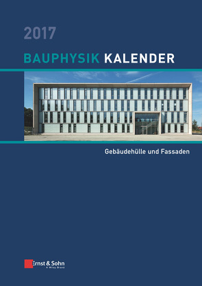 Bauphysik-Kalender / Bauphysik-Kalender 2017 von Fouad,  Nabil A.