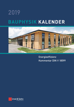Bauphysik-Kalender / Bauphysik-Kalender 2019 von Fouad,  Nabil A.