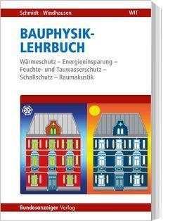Bauphysik-Lehrbuch von Schmidt,  Peter, Windhausen,  Saskia