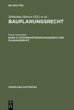 Bauplanungsrecht / Städtebauförderungsgesetz und Planungsrecht von Heitzer,  Sebastian, Oestreicher,  Ernst