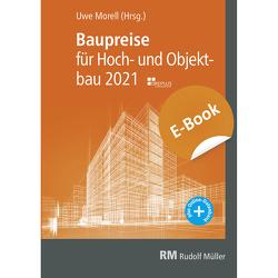 Baupreise für Hochbau und Objektbau 2021, E-Book (PDF) von Morell,  Uwe