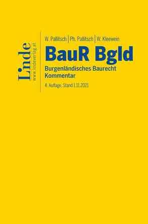 BauR Bgld. | Burgenländisches Baurecht von Kleewein,  Wolfgang, Pallitsch,  Philipp, Pallitsch,  Wolfgang
