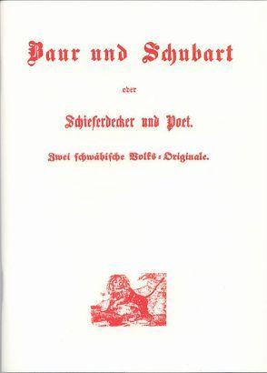 Baur und Schubart oder Schieferdecker und Poet von Sindlinger,  Peter