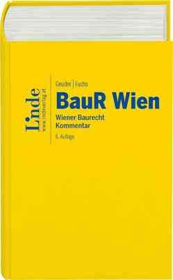 BauR Wien | Wiener Baurecht von Fuchs,  Gerald, Geuder,  Heinrich