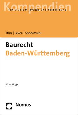 Baurecht Baden-Württemberg von Dürr,  Hansjochen, Leven,  Dagmar, Speckmaier,  Sabine