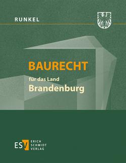 Baurecht für das Land Brandenburg – Abonnement von Bielenberg,  Walter, Förster,  Jan-Dirk, Gaentzsch,  Günter, Giese,  Hermann, Roesch,  Hans Eberhard, Runkel,  Peter