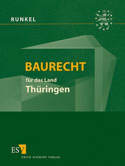 Baurecht für das Land Thüringen – Abonnement von Bielenberg,  Walter, Gaentzsch,  Günter, Giese,  Hermann, Meißner,  Jens, Roesch,  Hans Eberhard, Runkel,  Peter