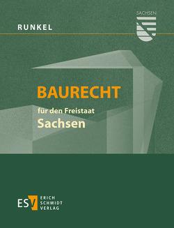Baurecht für den Freistaat Sachsen – Abonnement von Bielenberg,  Walter, Bothe,  Gabriele, Gaentzsch,  Günter, Giese,  Hermann, Roesch,  Hans Eberhard, Runkel,  Peter
