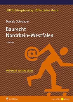 Baurecht Nordrhein-Westfalen von Schroeder,  Daniela