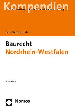 Baurecht Nordrhein-Westfalen von Schulte Beerbühl,  Hubertus