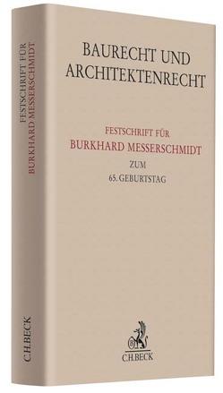 Baurecht und Architektenrecht von Jansen,  Günther, Kapellmann,  Klaus D., Merkens,  Dieter, Thierau,  Thomas