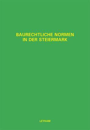 Baurechtliche Normen in der Steiermark – 6. Ergänzungslieferung von Domian,  Wolfgang, Nerath,  Walter