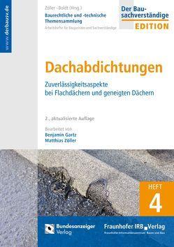 Baurechtliche und -technische Themensammlung – Heft 4: Dachabdichtungen von Boldt,  Antje, Gartz,  Benjamin, Zöller,  Matthias