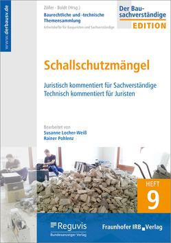 Baurechtliche und -technische Themensammlung. Heft 9: Schallschutzmängel. von Boldt,  Antje, Locher-Weiss,  Susanne, Pohlenz,  Rainer, Zöller,  Matthias