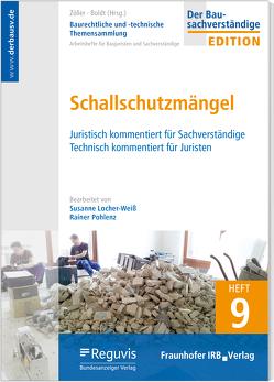 Baurechtliche und -technische Themensammlung – Heft 9: Schallschutzmängel von Boldt,  Antje, Locher-Weiss,  Susanne, Pohlenz,  Rainer, Zöller,  Matthias