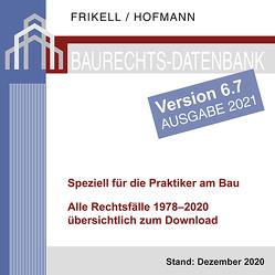 Baurechts-Datenbank 1978–2020 zum Download – Version 6.7 von Frikell,  Eckhard, Hofmann,  Olaf