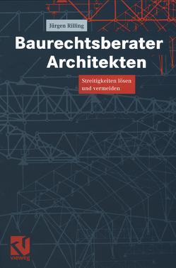 Baurechtsberater Architekten von Rilling,  Jürgen