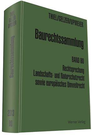 Baurechtssammlung. Rechtsprechung des Bundesverwaltungsgerichts,… / Sonderband zum Umweltrecht von Gelzer,  Konrad, Thiel,  Fritz, Upmeier,  Hans D
