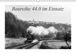 Baureihe 44.0 im Einsatz (Wandkalender 2019 DIN A3 quer) von M.Dietsch