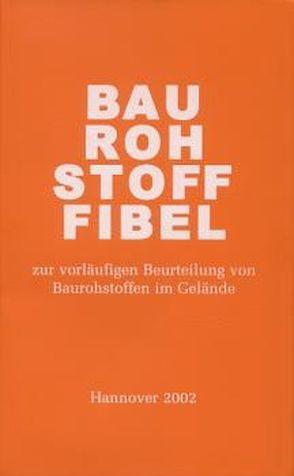 Baurohstoff-Fibel von Lorenz,  Walter
