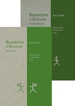 Bausandsteine in Deutschland Band 3 A: Niedersachsen Band 3 B: Nordrhein-Westfalen von Ehling,  Angela, Lepper,  Jochen