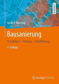 Bausanierung von Moschig,  Guido F.