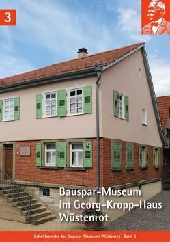 Bauspar-Museum im Georg-Kropp-Haus Wüstenrot von Seeger,  Christoph