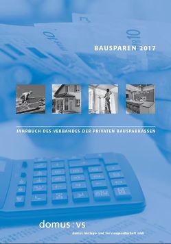 Bausparen 2017 von Dorffmeister,  Ludwig, Schrooten,  Mechthild, Zehnder,  Andreas J.