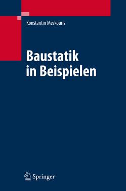 Baustatik in Beispielen von Butenweg,  Christoph, Hake,  Erwin, Holler,  Stefan, Meskouris,  Konstantin