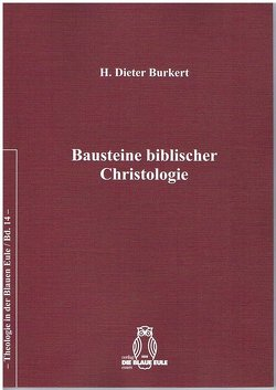 Bausteine biblischer Christologie von Burkert,  Dieter