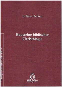 Bausteine biblischer Christologie von Burkert,  Hans Dieter