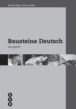 Bausteine Deutsch von Kolb,  Werner, Wyss,  Monika