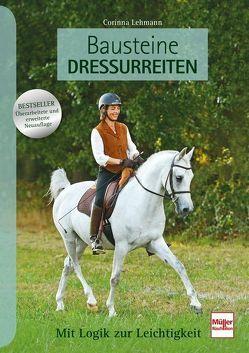 Bausteine Dressurreiten von Lehmann,  Corinna