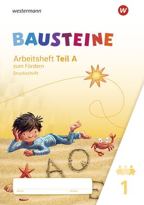 BAUSTEINE Fibel / BAUSTEINE Fibel – Ausgabe 2021