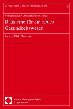 Bausteine für ein neues Gesundheitswesen von Klusen,  Norbert, Straub,  Christoph