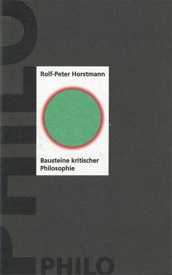Bausteine kritischer Philosophie von Horstmann,  Rolf P