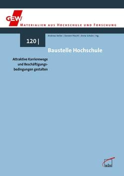 Baustelle Hochschule von Keller,  Andreas, Pöschl,  Doreen, Schütz,  Anna