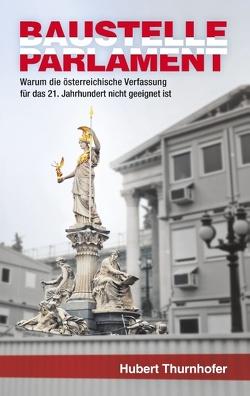 Baustelle Parlament von Thurnhofer,  Hubert