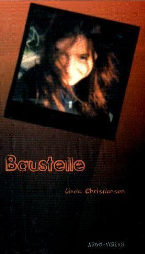 Baustelle von Christiansen,  Linda