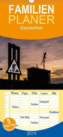 Baustellen – Familienplaner hoch (Wandkalender 2019 , 21 cm x 45 cm, hoch) von Caccia,  Enrico