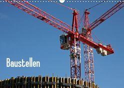 Baustellen (Wandkalender 2019 DIN A3 quer) von Berg,  Martina