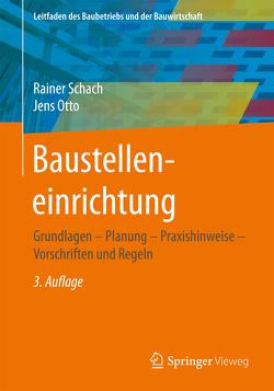 Baustelleneinrichtung von Otto,  Jens, Schach,  Rainer