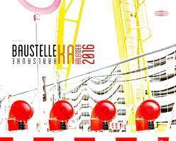 Baustellenkalender 2016 von Bohlig,  Kirsten
