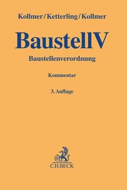 Baustellenverordnung von Ketterling,  Dimitri, Kollmer,  Gero, Kollmer,  Norbert