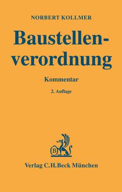 Baustellenverordnung von Kollmer,  Norbert
