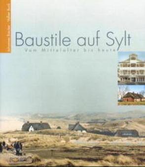 Baustile auf Sylt von Biecker,  Johannes, Buck,  Volker