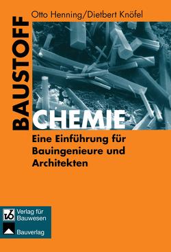 Baustoffchemie von Henning,  Otto, Knöfel,  Dietbert